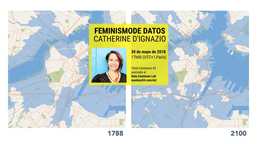 Think Commons Catherine D'Ignazio sobre feminismo de datos. Cartel